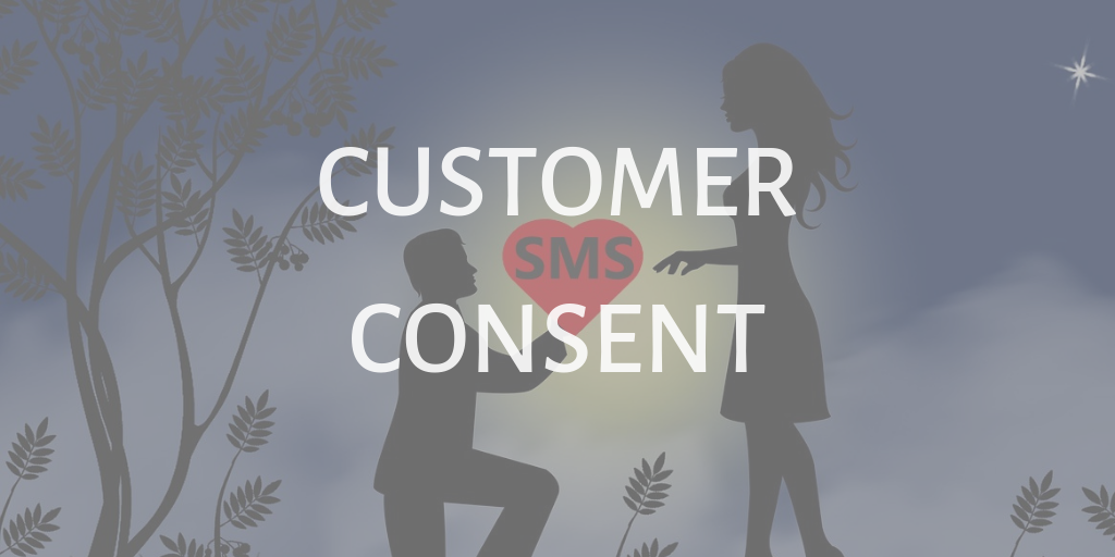 collect cellphone number database and customer concents for SMS